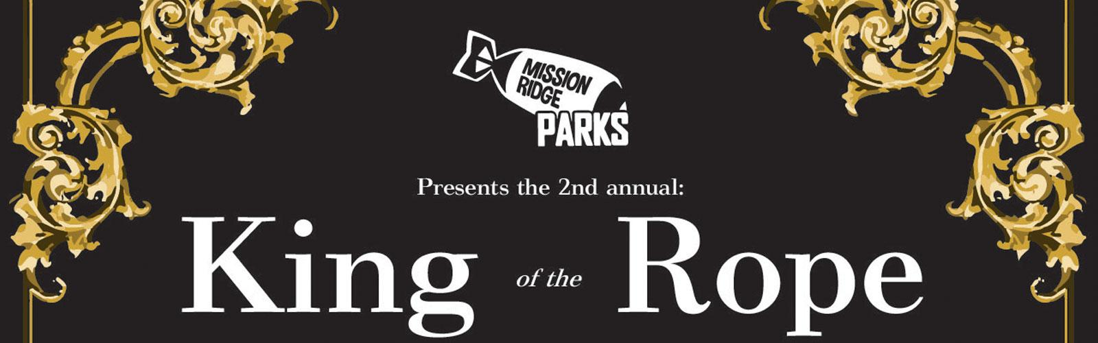 King Of The Rope event logo with Mission Ridge Parks logo included